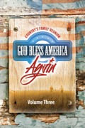 Country's Family Reunion: God Bless America Again, Volume Three