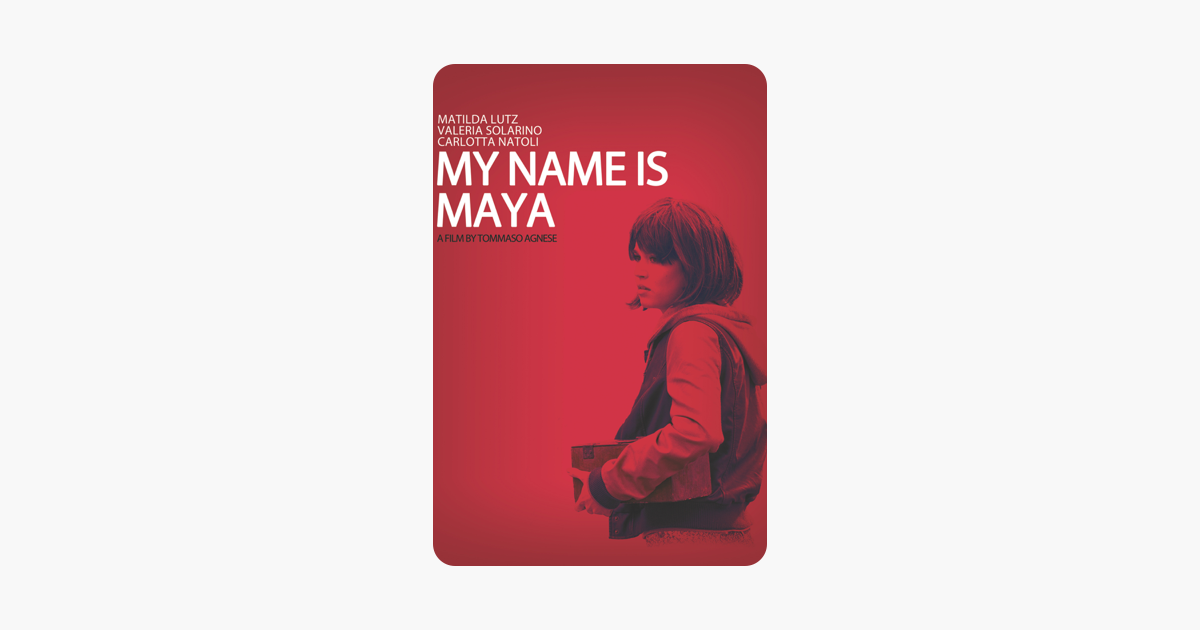‎My Name Is Maya on iTunes