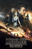 KINGSGLAIVE FINAL FANTASY XV (吹替版)