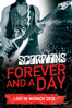 Scorpions - Scorpions: Forever and a Day - Live In Munich 2012  artwork