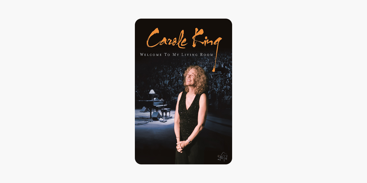 Carole King: Welcome To My Living Room On ITunes