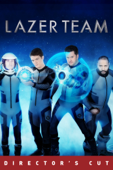 Lazer Team (Director's Cut)
