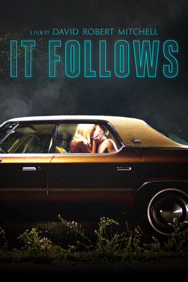 It Follows - David Robert Mitchell