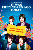 It Was 50 Years Ago Today! - The Beatles: Sgt. Pepper & Beyond