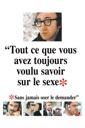Affiche du film Tout Ce Que Vous Avez Toujours Voulu Savoir Sur Le Sexe...