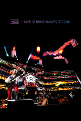 Muse: Live At Rome Olympic Stadium - Muse