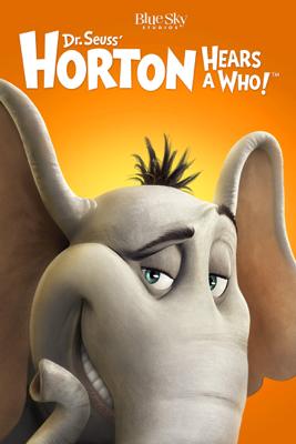 Dr. Seuss' Horton Hears a Who! - Jimmy Hayward & Steve Martino