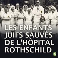 Télécharger Les enfants juifs sauvés de l'hôpital Rothschild Episode 1