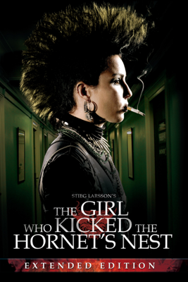 Niels Arden Oplev & Daniel Alfredson - The Girl Who Kicked the Hornet's Nest (Extended Edition)  artwork