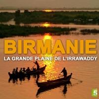Télécharger Birmanie, la grande plaine de l'irrawaddy Episode 1