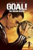 ¡Gol!: El sueño imposible (Doblada y Subtitulada) - Danny Cannon
