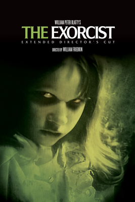 The Exorcist (Extended Director's Cut) - William Friedkin