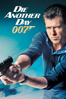 Die Another Day - Lee Tamahori