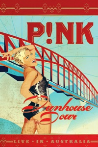 P!nk: Funhouse Tour - Live In Australia