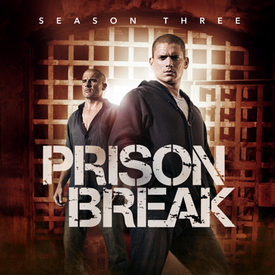 Prison Break, Season 3 - Prison Break