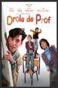 Affiche du film Drôle de prof