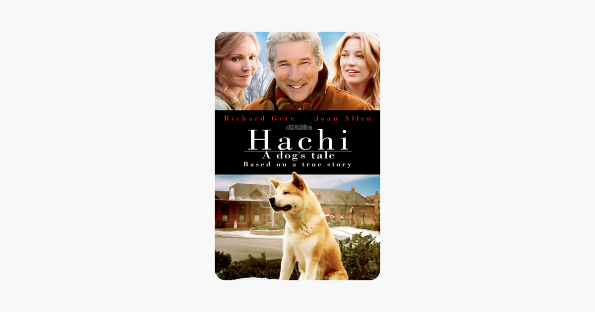 Hachi A Dogs Tale On Itunes