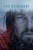 The Revenant - Alejandro González Iñárritu
