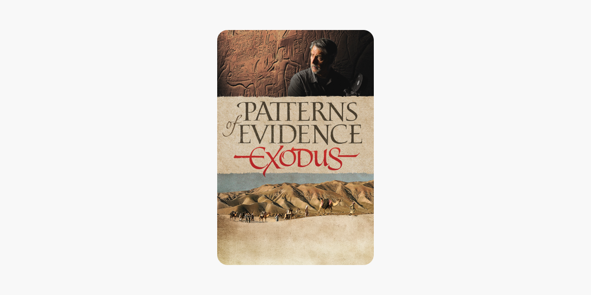 Patterns Of Evidence Exodus On Itunes