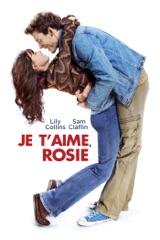 Je t'aime, Rosie (Love, Rosie)