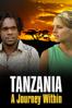Tanzania: A Journey Within - Sylvia Caminer