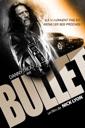 Affiche du film Bullet