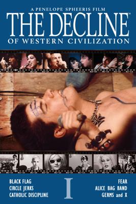 The Decline of Western Civilization: Part I - Penelope Spheeris