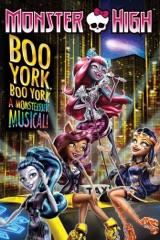 Monster High: Boo York, Boo York - A Monsteriffic Musical!