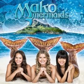 Mako Mermaids Season 3 Vol 1 On Itunes