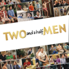 Two and a Half Men: The Complete Series - Two and a Half Men: The Complete Series  artwork