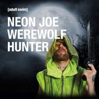 Télécharger Neon Joe: Werewolf Hunter, Season 1 Episode 5