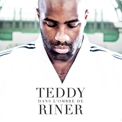 Dans l'ombre de Teddy Riner - Dans l'ombre de Teddy Riner