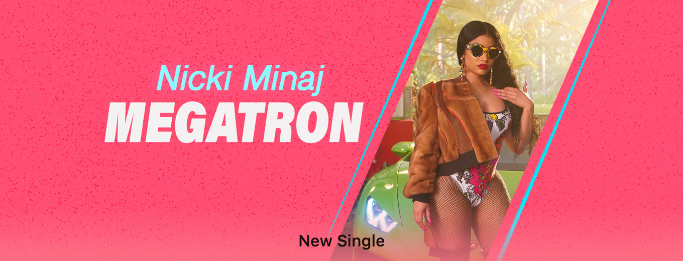 MEGATRON - Single by Nicki Minaj