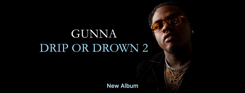 Drip or Drown 2 by Gunna