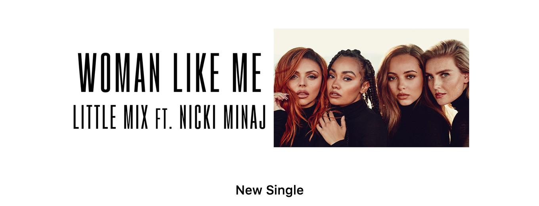 Woman Like Me (feat. Nicki Minaj) - Single by Little Mix